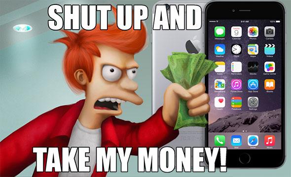 shut_up_and_take_my_money_iphone6