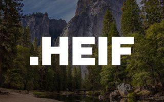 ما هي صيغة HEIF الجديدة للتصوير وهل ينصح باستخدامها؟